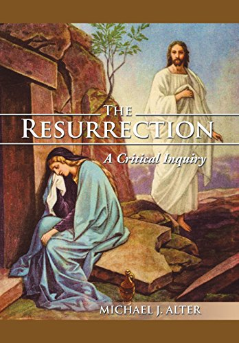 The Resurrection By Michael J Alter
