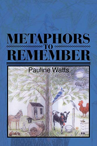 Metaphors to Remember By Pauline Watts