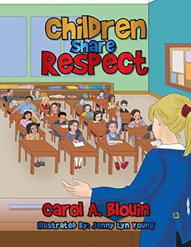 Children Share Respect By Carol a Blouin