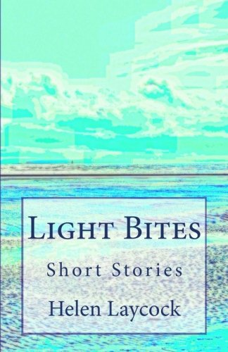 Light Bites By Helen Laycock