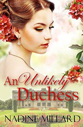 An Unlikely Duchess By Nadine Millard