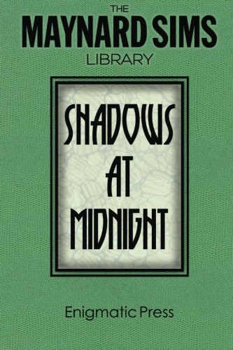 Shadows at Midnight. By Maynard Sims