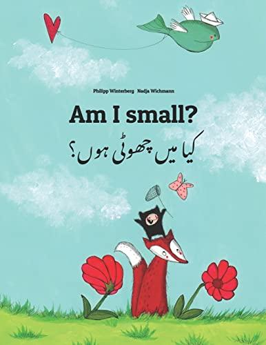 Am I small? کیا میں چھوٹی ہوں؟ By Nadja Wichmann