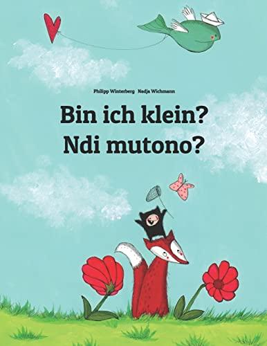Bin ich klein? Ndi mutono? By Nadja Wichmann