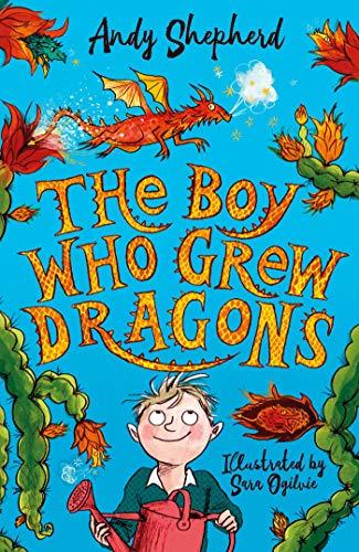 The Boy Who Grew Dragons von Andy Shepherd