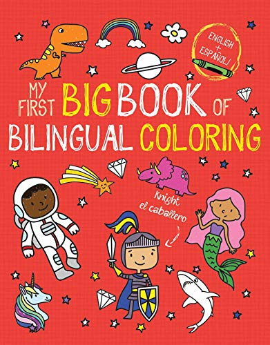 My First Big Book of Bilingual Coloring By Little Bee Books