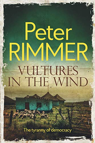 Vultures in the Wind By Peter Rimmer