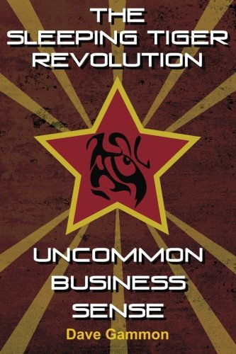 The Sleeping Tiger Revolution By Dave a Gammon