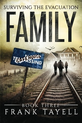 Surviving the Evacuation Book 3 By Frank Tayell