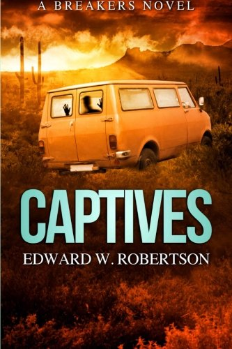 Captives By Edward W Robertson