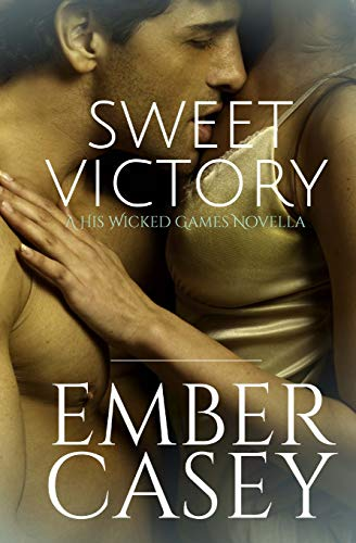 Sweet Victory By Ember Casey