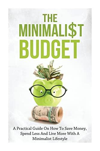 The Minimalist Budget By Simeon Lindstrom