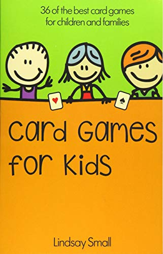 Card Games for Kids By Lindsay Small