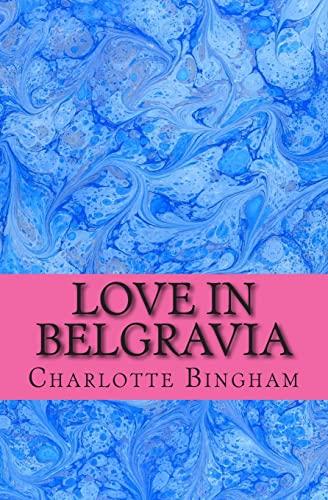 Love in Belgravia By Charlotte Bingham