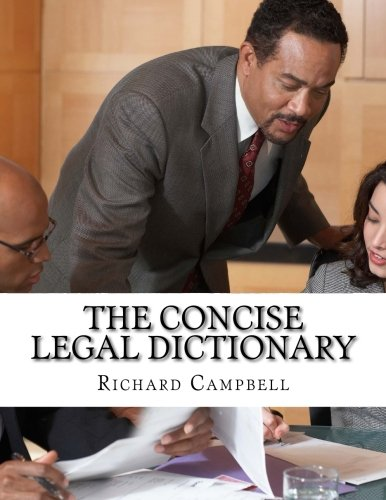 The Concise Legal Dictionary By University Richard Campbell (Miami University of Ohio)