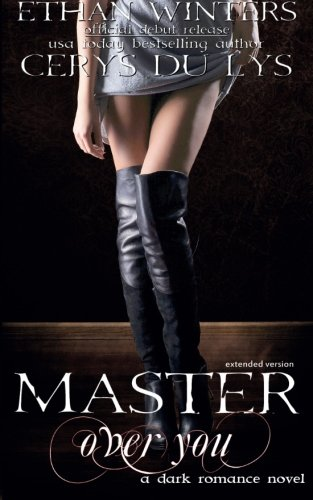 Master Over You By Ethan Winters