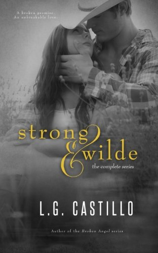 Strong & Wilde - The Complete Series By L G Castillo