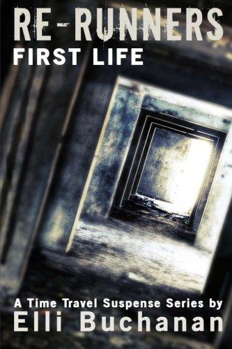 Re-Runners First Life By Elli Buchanan