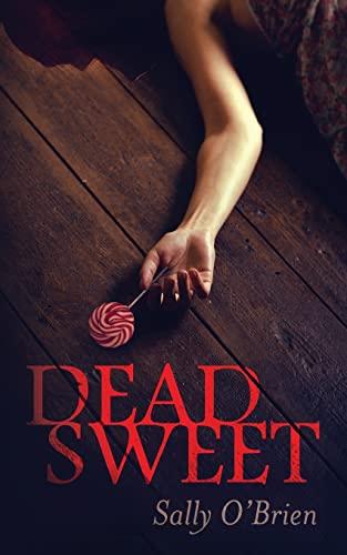 Dead Sweet By Sally O'Brien