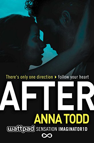 After: 1 (The After Series) By Anna Todd