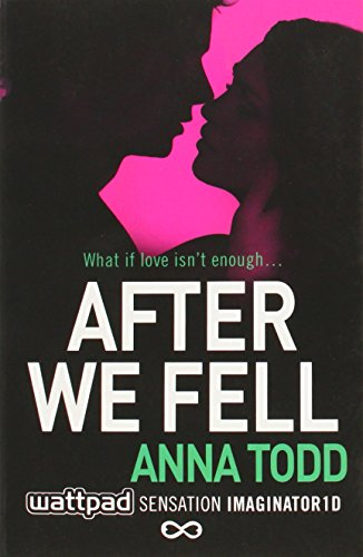 After We Fell (The After Series) By Anna Todd