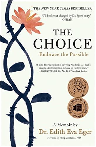 The Choice von Dr Edith Eva Eger