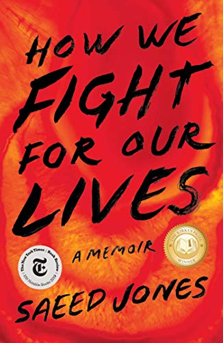 How We Fight for Our Lives von Saeed Jones