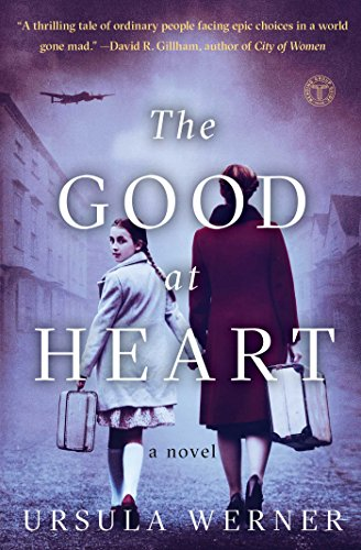 The Good at Heart By Ursula Werner