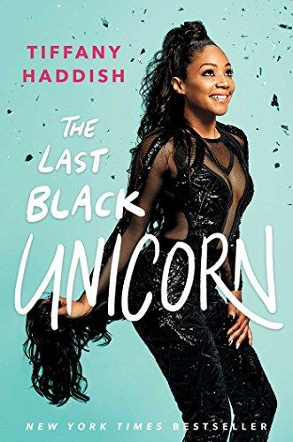 The Last Black Unicorn von Tiffany Haddish