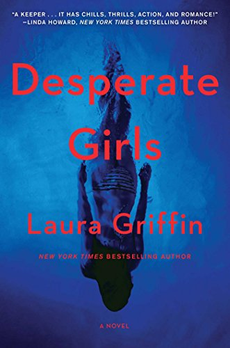 Desperate Girls By Lecturer Laura Griffin (La Trobe University)