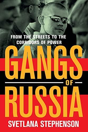 Gangs of Russia By Svetlana Stephenson
