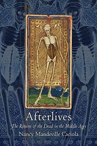 Afterlives By Nancy Mandeville Caciola