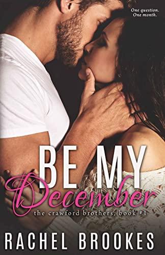 Be My December By Rachel Brookes