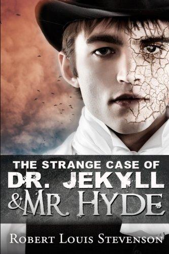Strange Case of Dr. Jekyll and Mr. Hyde By Robert Louis Stevenson