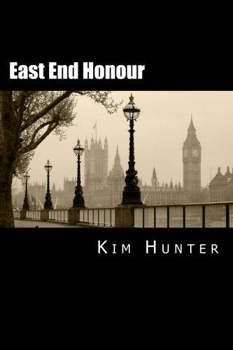 East End Honour By Kim Hunter