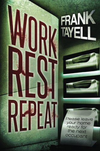 Work. Rest. Repeat. By Frank Tayell