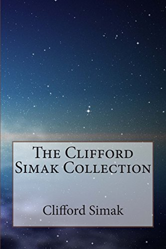 The Clifford Simak Collection By Clifford Simak