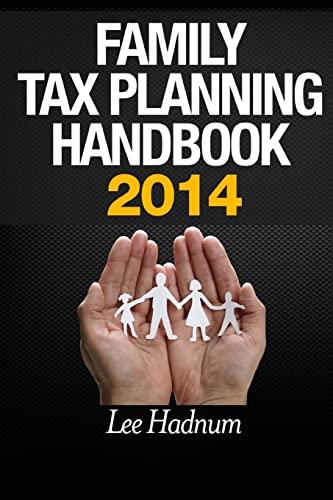 Family Tax Planning Handbook 2014 By Lee Hadnum