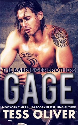 Gage (The Barringer Brothers) By Tess Oliver
