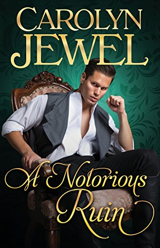 A Notorious Ruin By Carolyn Jewel