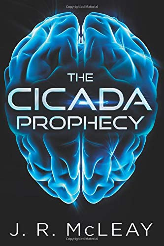 The Cicada Prophecy By J R McLeay