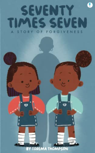 Seventy Times Seven By Torema Thompson