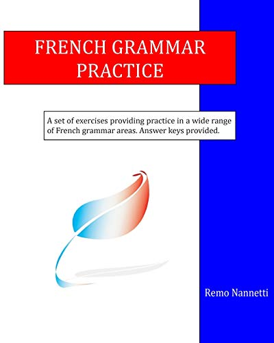French Grammar Practice By Remo Nannetti