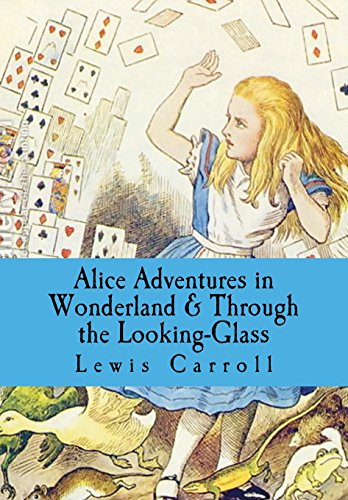 Alice Adventures in Wonderland & Through the Looking-Glass By Lewis Carroll (Christ Church College, Oxford)