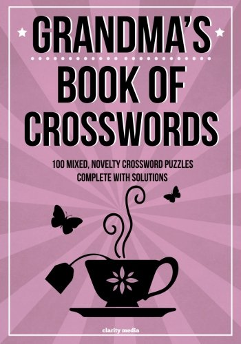 Grandma's Book of Crosswords By Clarity Media