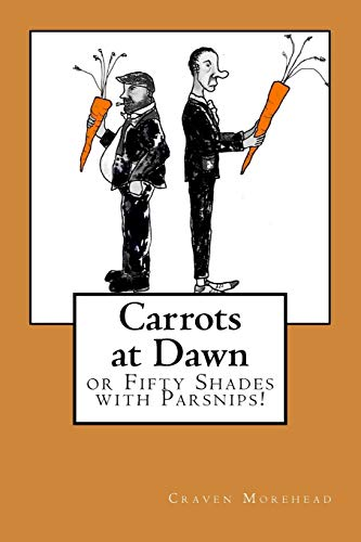 Carrots at Dawn By Craven Morehead