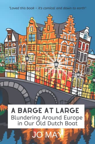 A Barge at Large By Jo May