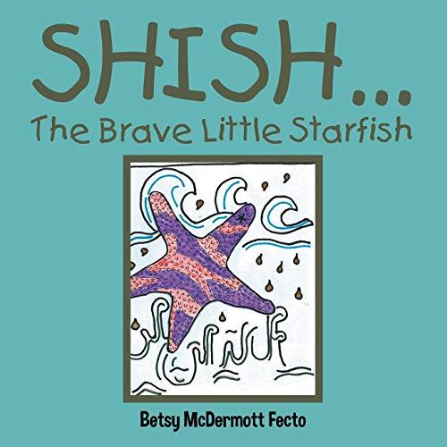 Shish . . . By Betsy McDermott Fecto