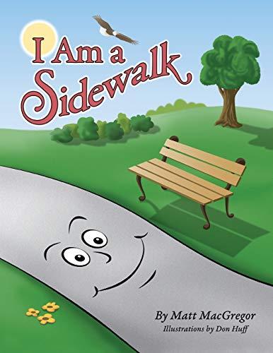 I Am a Sidewalk By Matt MacGregor