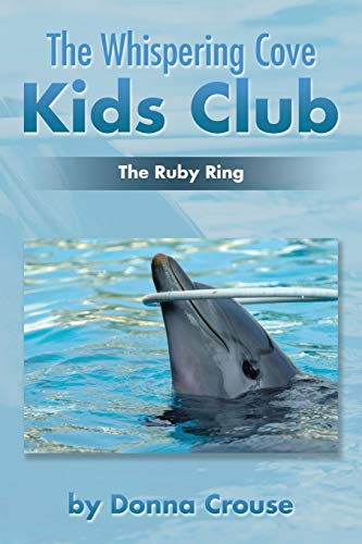 The Whispering Cove Kids Club By Donna Crouse